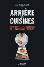 Arrière-cuisines by Jean-Claude…