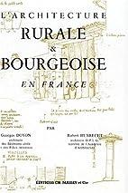 Architecture rurale et bourgeoise en France…