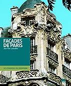Facades de Paris (French Edition) by…