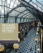 Passages couverts de Paris by Sybil Canac