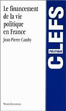 Financement de la vie politique en France by…