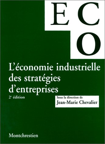 leconomie-industrielle-des-strategies-dentreprises