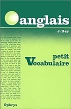 Petit vocabulaire anglais by Jean Rey