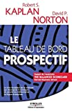 Kaplan, Robert s.: Le Tableau de bord prospectif (French Edition)