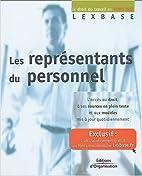Les représentants du personnel by Lexbase