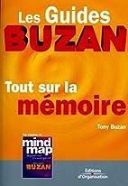 Tout sur la mémoire by Tony Buzan