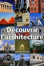 Découvrir l'architecture by…
