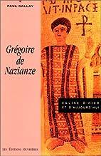 Grégoire de Nazianze by saint de Nazianze…