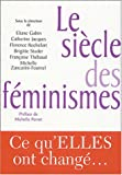 Gubin, Eliane: Le Siecle Des Feminismes