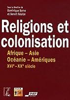 Religion et colonisation, XVIe-XXe…