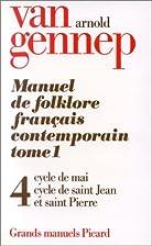 Manuel de folklore français contemporain.…