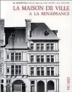 La maison de ville à la Renaissance,…