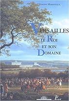 Versailles: Le roi et son domaine (French…