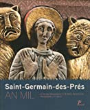 Alain Erlande-Brandenburg: Saint-Germain-des-Prés (French Edition)