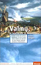Valmy, le mythe de la République by…