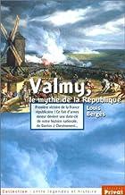 Valmy, le mythe de la République by…