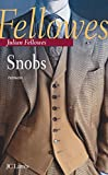 Julian Fellowes: Snobs