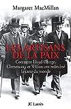 Margaret MacMillan: Les artisans de la paix (French Edition)