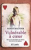 Sandy Balfour: Vulnérable à coeur: Où il est question de père, de fils et de bridge