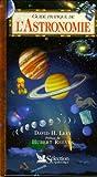 Levy, David H: Guide pratique de l'astronomie (French Edition)
