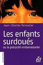 Les enfants surdoués by Jean-Charles…