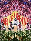 Lewis Lapham: Avec les Beatles (French Edition)