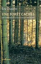 Une forêt cachée/Une autre…