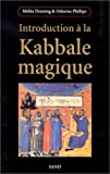 Denning, Melita: Introduction à la Kabbale magique (French Edition)