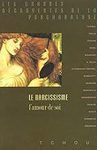 Le Narcissisme, l'amour de soi by…