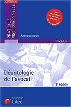 Déontologie de l'avocat (ancienne édition)…
