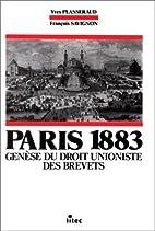 Paris 1883: Genese du droit unioniste des…