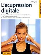 Acupression digitale (French Edition) by…
