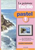 Parramon: Pastel facile (French Edition)