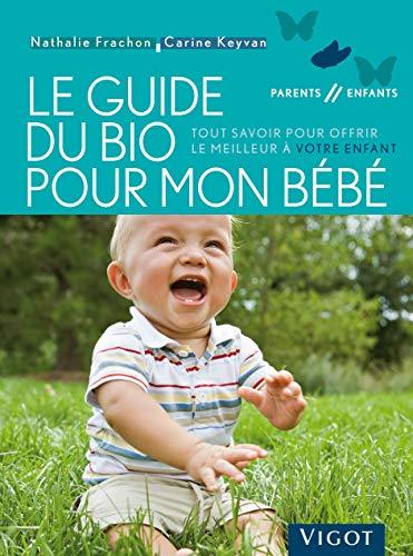 le-guide-du-bio-pour-mon-bebe-tout-savoir-pour-offrir-le-meilleur-a-votre-enfant