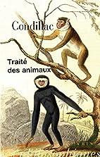 Traité des animaux by Condillac