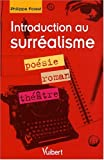 Philippe Forest: Introduction au surréalisme (French Edition)
