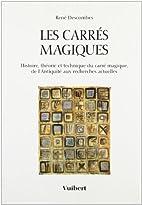 Les carrés magiques by Descombes