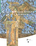 Alain Erlande-Brandenburg: Le triptyque aztèque de la Crucifixion (French Edition)