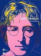 John Lennon Unfinished music : Musée…