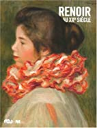 Renoir au XXe siècle by Auguste Renoir