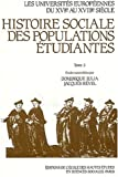 Roger Chartier: Les Universites europeennes du XVIe au XVIIIe siecle: Histoire sociale des populations etudiantes (Studies in history and the social sciences) (French Edition)