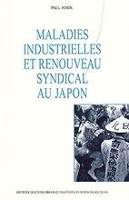 Maladies industrielles et renouveau syndical…