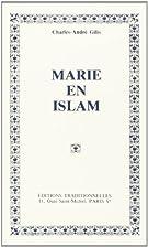 Marie en Islam by Charles-André Gilis