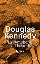 La Symphonie du hasard - Livre 2 (2) by…