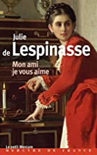 Mon ami je vous aime by Julie DeLespinasse