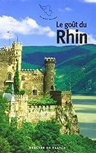Le goût du Rhin by Bernard Lefort