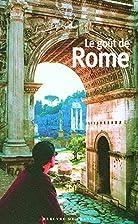 Le goût de Rome by Pascale Lismonde