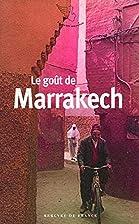 Le goût de Marrakech by Souné…