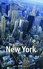Le goût de New York by Collectifs