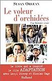 Orlean, Susan: Le Voleur d'orchidées (French Edition)